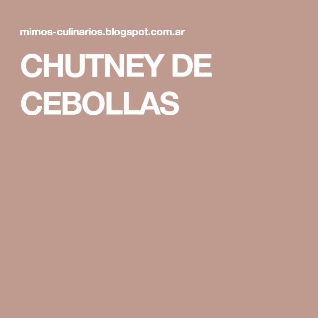 CHUTNEY DE CEBOLLAS