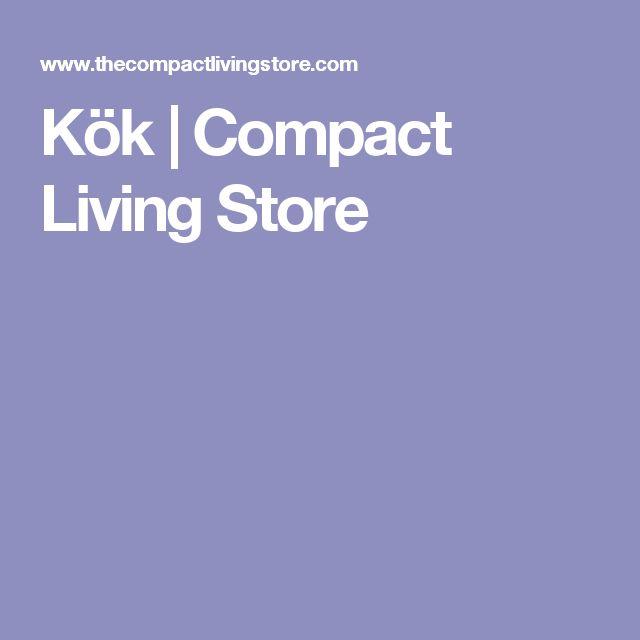 Kök | Compact Living Store