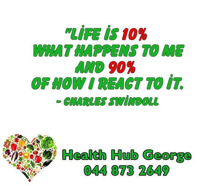 """Life is 10% what happens to me and 90% of how I react to it."" - Charles Swindoll #SundayMotivation #HealthHub"