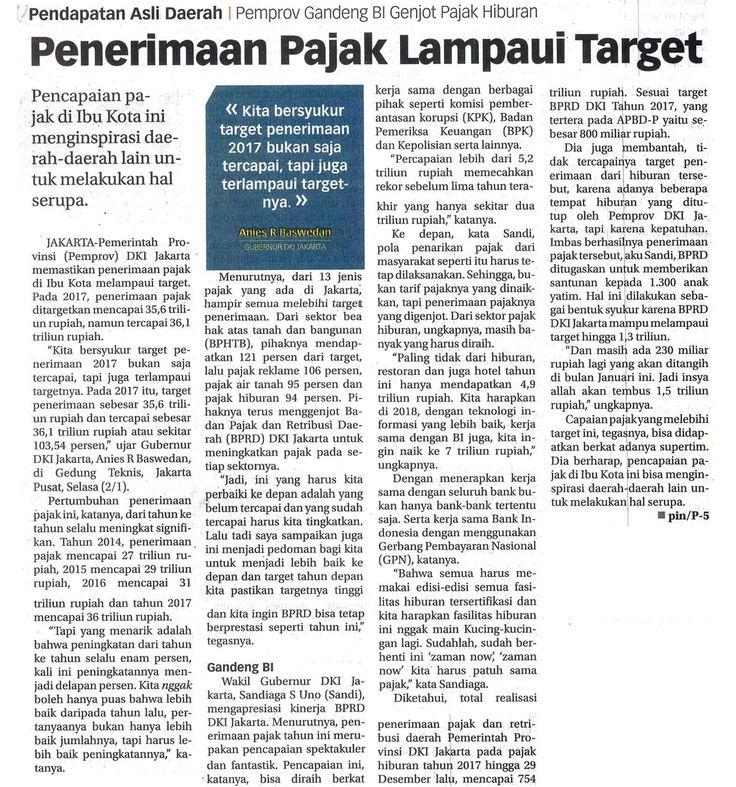 Penerimaan Pajak Lampaui Target Ekonomi BADAN PAJAK DAN RETRIBUSI DAERAH Rabu, 03 Januari 2018 Koran Jakarta,Hal :10c  Jurnalis - pin/p-5