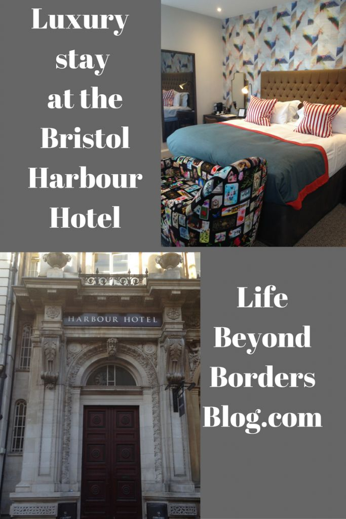 A luxurious stay at the Bristol Harbour Hotel, Bristol, UK.  Explore more with Life Beyond Borders.