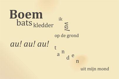 Bij visuele poëzie (Dada-poëzie) worden woorden en beelden door elkaar gebruikt. De beelden versterken de bedoeling van de woorden.