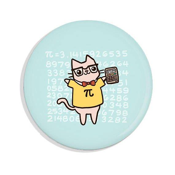 Funny Pin Back Button Pi Calculator Math Nerd Nerdy Cat Magnet