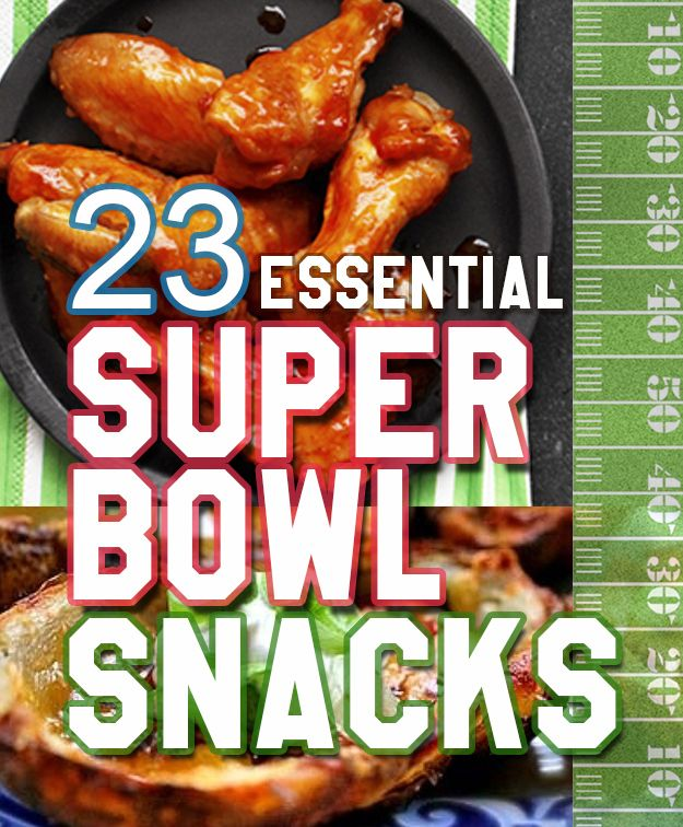 23 Essential Snacks Every Super Bowl Party Should Have  Next adventure... make these GF/DF/SF