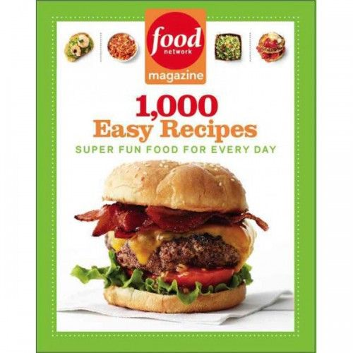 15 best cook books images on pinterest cook books delicious food network magazine 1000 easy recipes super fun food for every day paperback forumfinder Image collections