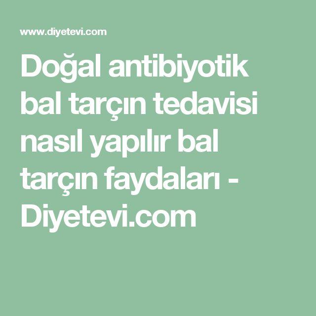 Doğal antibiyotik bal tarçın tedavisi nasıl yapılır bal tarçın faydaları - Diyetevi.com