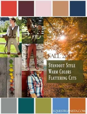 Fall 2017 Mood Board of Equestrianista's stylish offering of women's equestrian apparel; riding shirts, horse-inspired sweatshirts & tees, equestrian sweaters, jackets, ponchos and more! Equestrian clothing designed to be fabulously feminine in style, quality and fit.