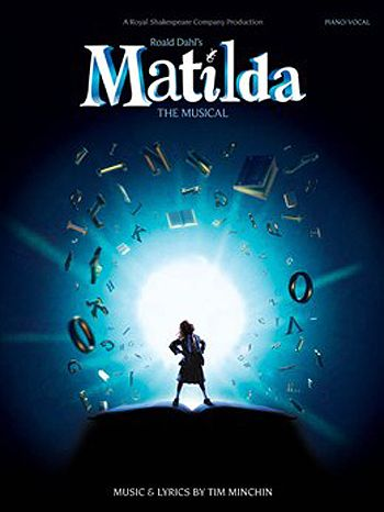 Matilda the Musical - not sure if I will like it, but I've heard great things about it and also heard a song or two and would like to see what the fuss is about!