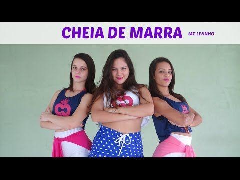 Cheia de Marra - MC Livinho - Coreografia | FitDance - 4k - YouTube