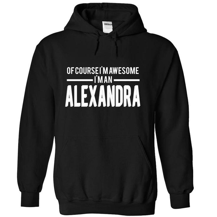 ALEXANDRA-the-awesome T Shirts, Hoodies. Check price ==► https://www.sunfrog.com/LifeStyle/ALEXANDRA-the-awesome-Black-74686347-Hoodie.html?41382