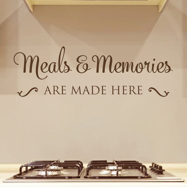 Meals and memories are made here wall sticker