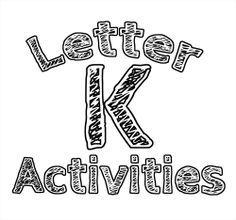 Letter K: Alphabet Activities for Kids