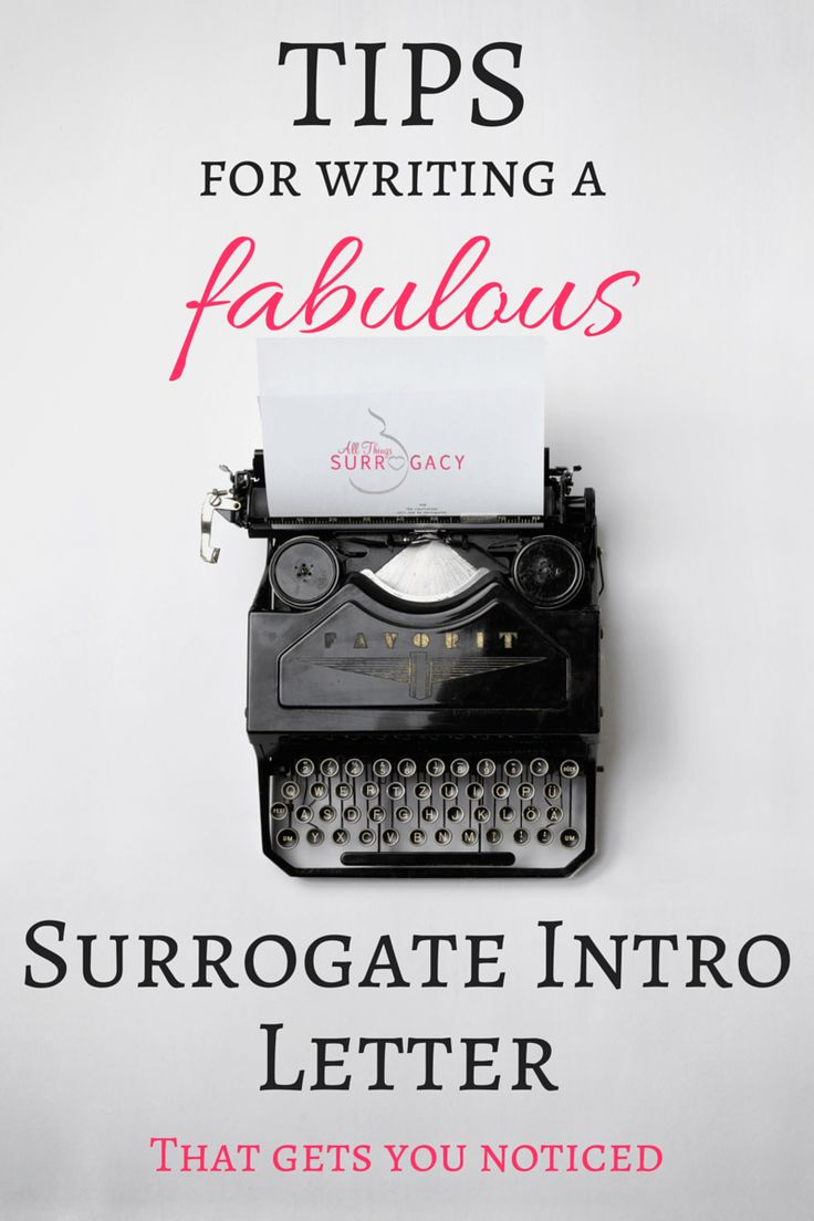 GREAT Tips for Writing a Surrogate Letter to Intended Parents.