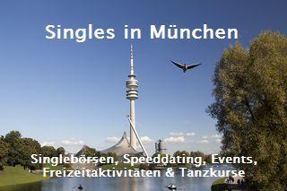 Für Singles in München: Online-Dating, Speeddating, Events, Freizeitaktivitäten, Tanzkusre und mehr...