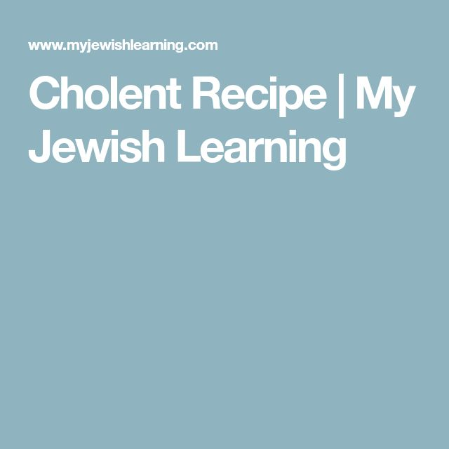 Cholent Recipe   My Jewish Learning