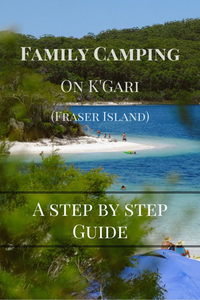 How to take your family camping on Kgari (Fraser Island)