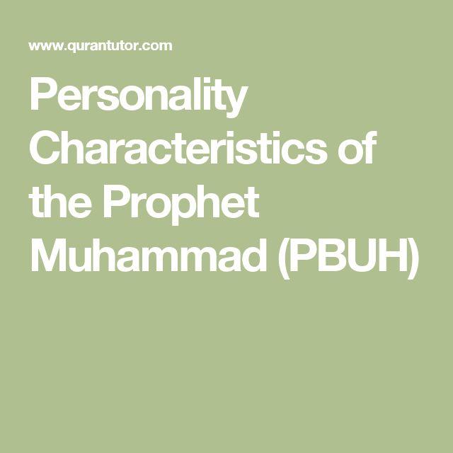 Personality Characteristics of the Prophet Muhammad (PBUH)