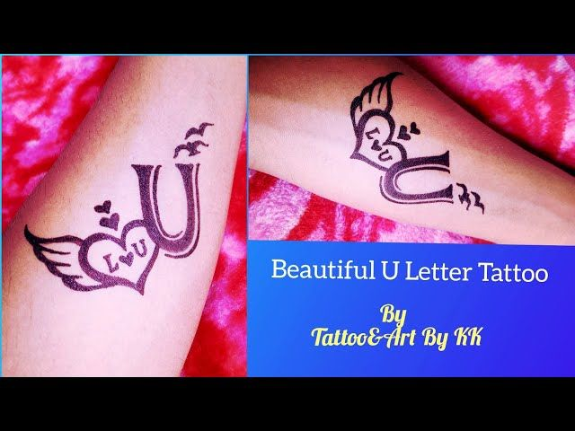 How To Make Beautiful U Letter Tattoo On Hand In 2020 Letter