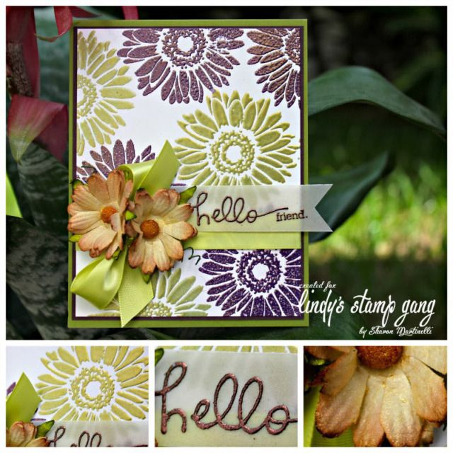 Hello Friend Card and Process video by Sharon Martinelli using  Lindy's Stamp Gang embossing powders