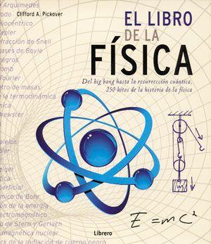 """¿Se puede viajar en el tiempo?¿Cuándo se asomó por primera vez el ser humano a «la cara oculta de la Luna»?¿Es posible que de verdad vivamos en Matrix? Estas son tan solo algunas de las estimulantes preguntas a las que se da respuesta en este libro maravillosamente ilustrado. Acompañe a Clifford Pickover en su recorrido por 250 de los logros más iluminadores de la física, esa """"ciencia básica"""" que explora el tejido mismo de la realidad. Localización en biblioteca: 530.09 P597l 2011"""