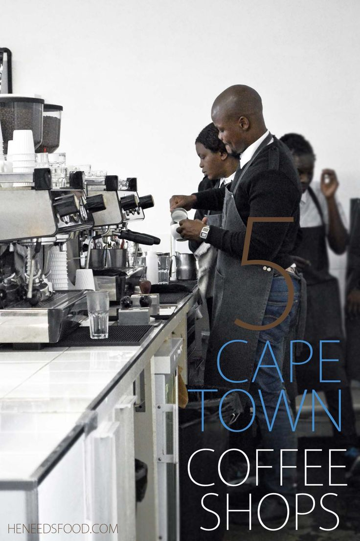 5 Cape Town coffee shops worth adding to your itinerary | heneedsfood.com