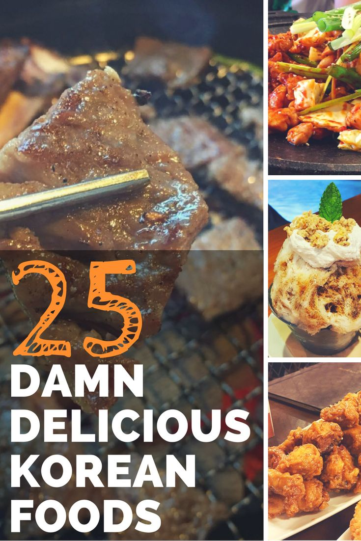 25 Damn Delicious Korean Foods - What to Eat in Seoul I've rounded up a list of the MUST TRY foods when you visit the heart of Korea…..Seoul. I've also listed restaurants where you can try each of these dishes.