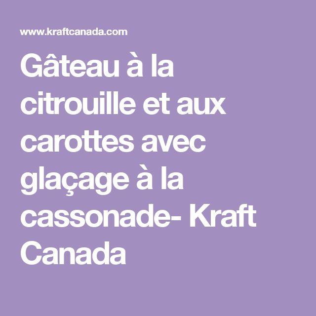 Gâteau à la citrouille et aux carottes avec glaçage à la cassonade- Kraft Canada