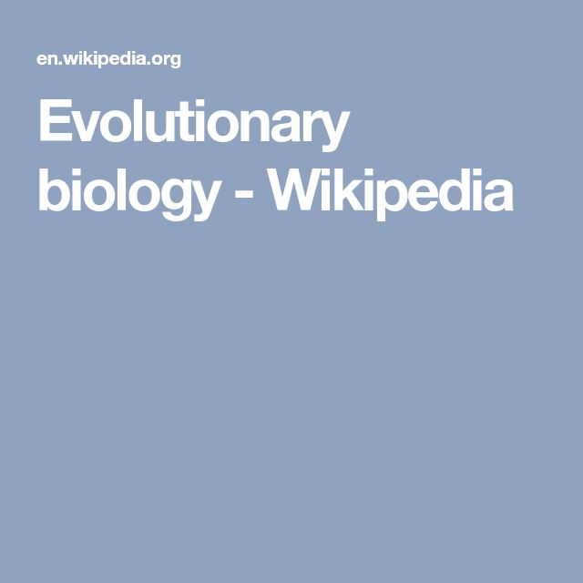 Evolutionary biology - Wikipedia