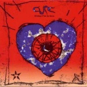 Friday I'm In Love - 1992