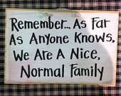 .: Quotes, Funny Signs, Funny Wood Signs Sayings, Crafty Things, Stupid Signs, Funnies, Families Wood, Primitive Wood Signs, Normal Families