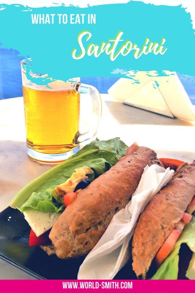 What to Eat in Santorini | Greek food | Greek Islands travel | Greece travel | Santorini travel | Santorini food | Santorini restaurants