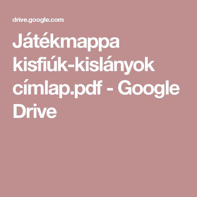 Játékmappa kisfiúk-kislányok címlap.pdf - Google Drive