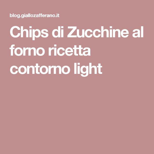 Chips di Zucchine al forno ricetta contorno light