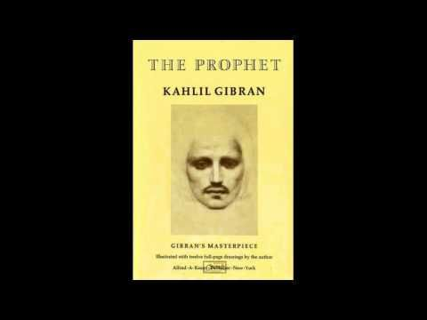 The Prophet by Kahlil Gibran -2 Love - YouTube