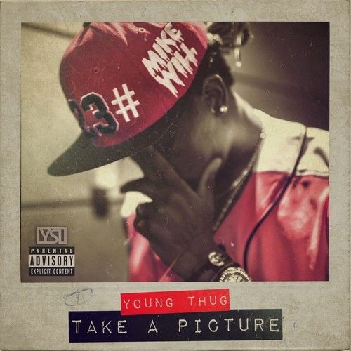 New Music: Mike Will Made It Ft Young Thug – Take A Picture