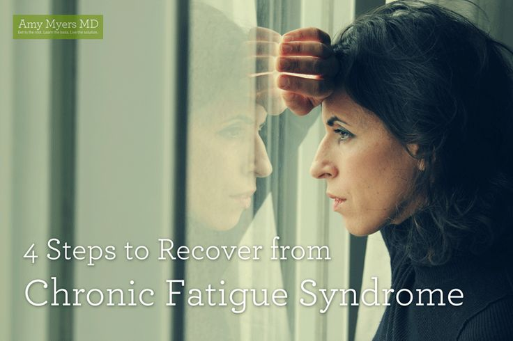 Possible causes of Chronic Fatigue Syndrome, and 4 steps to recover. Amy Myers M.D.