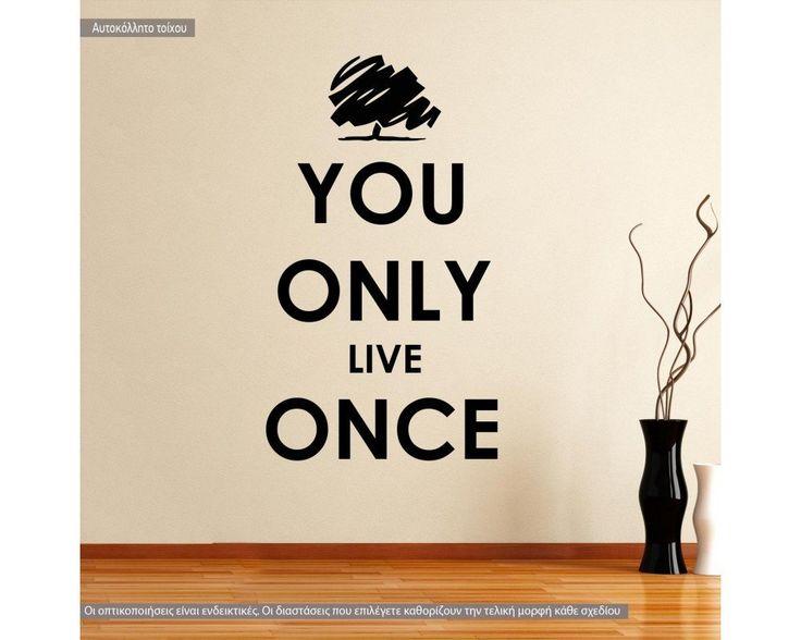 You only live once, αυτοκόλλητο τοίχου