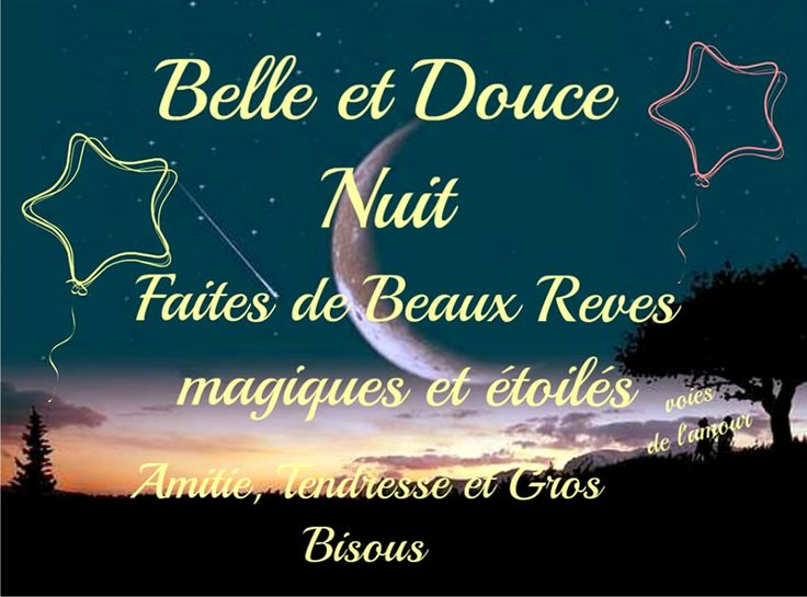 Belle et douce nuit faites de beaux r ves magiques et for Belle et beau