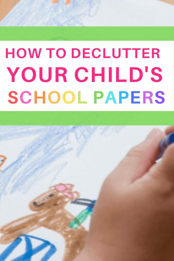 Delcutter Paperclutter Schoolwork How To Declutter How To Declutter Your Child S School Papers So That You Ar Kids School Declutter Kids School Papers