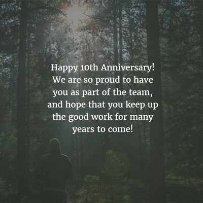 Wondering what to write on the card you just bought your colleague for their work anniversary? Here are examples of 10 year work anniversary quotes to inspire you