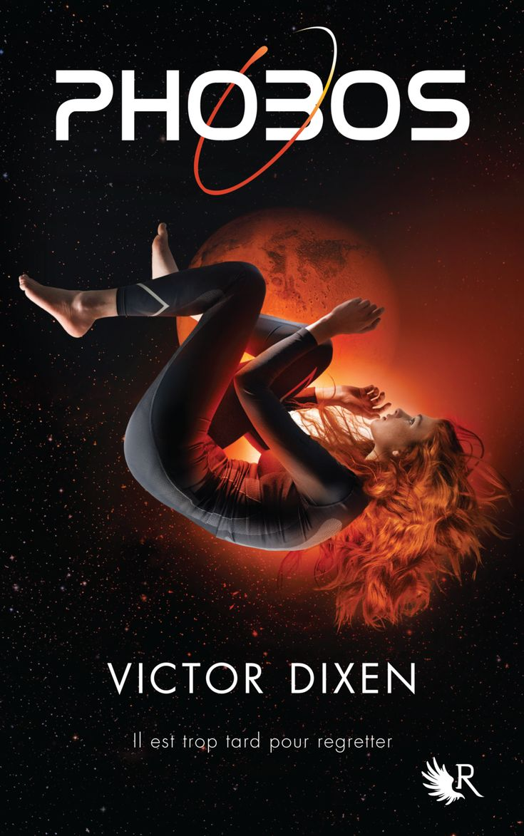 Mon avis sur Phobos (tome 1) de Victor Dixen, paru dans la Collection R aux éditions Robert Laffont.