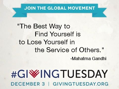 Lose yourself in #service today! #GivingTuesday #quote www.givingtuesday.org