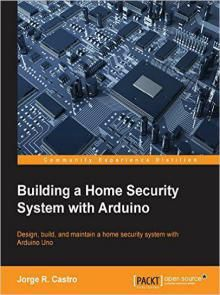 Building a Home Security System with Arduino Pdf Download