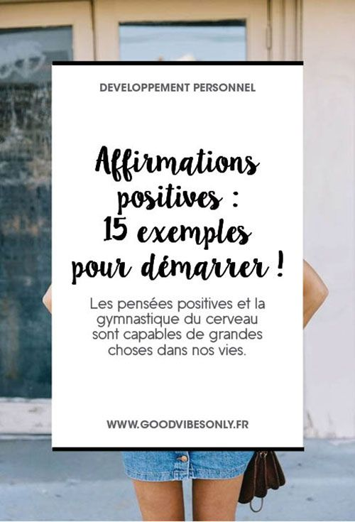AFFIRMATIONS POSITIVES : 15 EXEMPLES POUR DÉMARRER. – Good Vibes Only