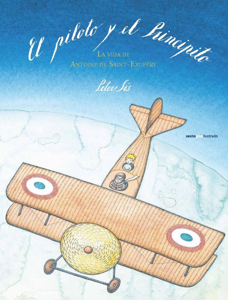 En «El piloto y el Principito», de @EdSextoPiso, el artista checo Peter Sís celebra la vida de Saint-Exupéry con en esta bellísima biografía ilustrada: https://www.veniracuento.com/content/el-piloto-y-el-principito