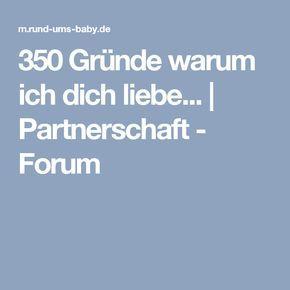 350 Gründe warum ich dich liebe... | Partnerschaft - Forum