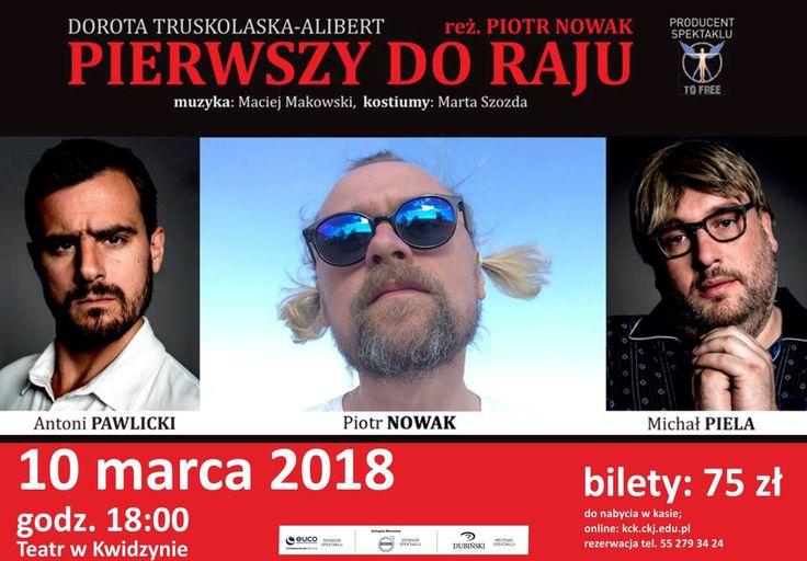 Spektakl Pierwszy do raju, 10.03.2018 r.