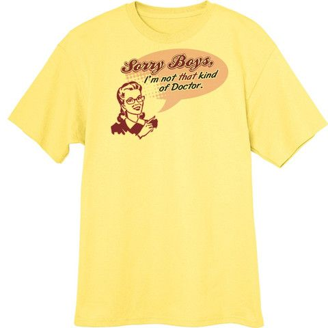 Not That Kind of Doctor Funny Novelty T-Shirt Z13436 - Rogue Attire
