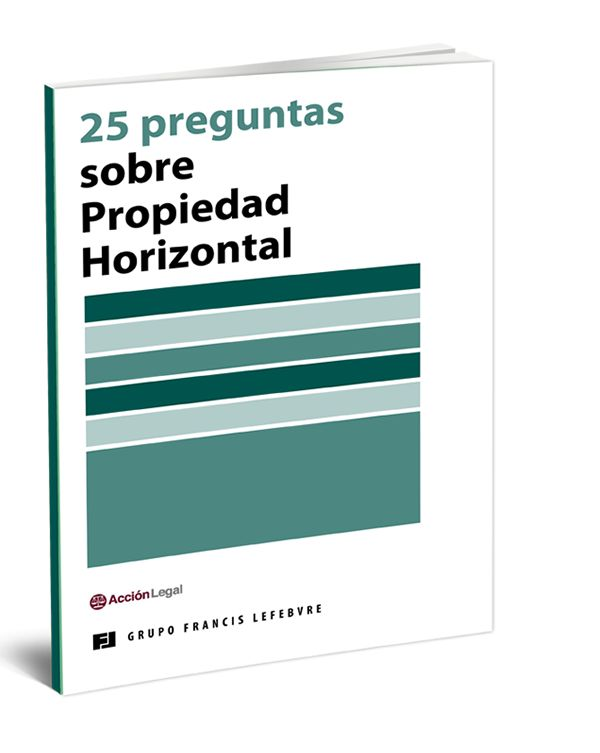"""ebook gratuito: """"25 preguntas sobre Propiedad Horizontal"""", de Editorial Francis Lefebvre"""
