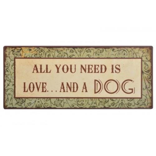 "Dansk side   Emaljeskilt ""All you need is love and a dog"""